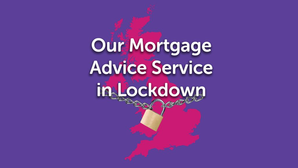 Lockdown Mortgage Advice in Manchester